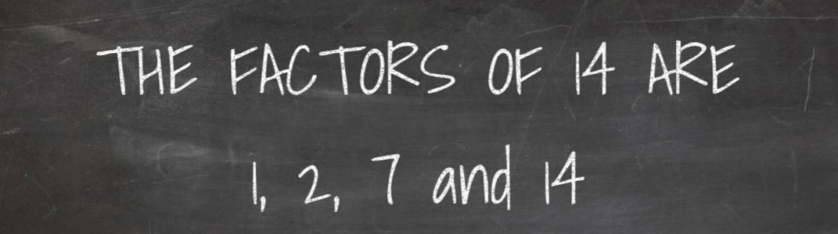 Factors of 14