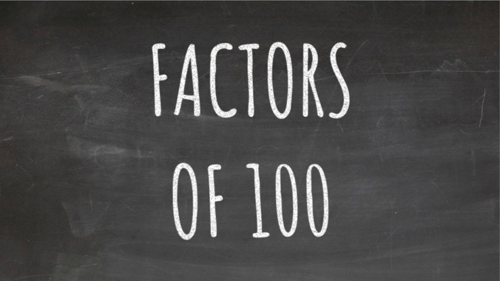 The Factors of 100 Cover