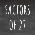 The Factors of 27 Cover
