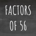The Factors of 56 Cover