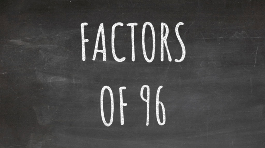 The Factors of 96Cover